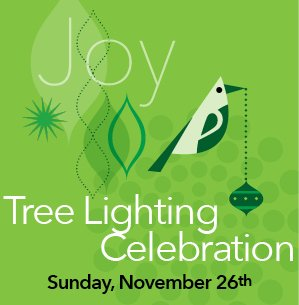 Tree Lighting Celebration - Sunday November 26th